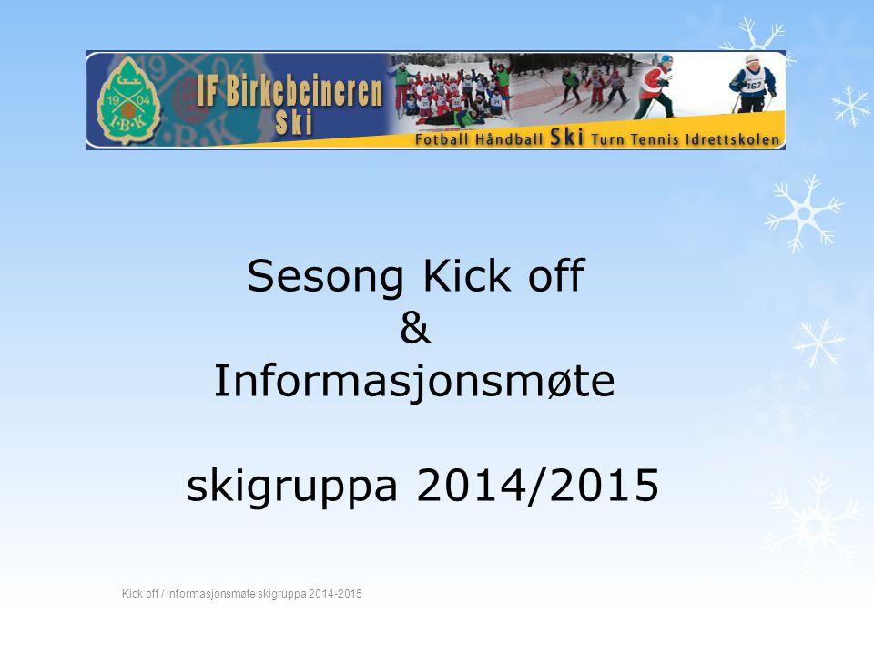 Sesong Kick off & Informasjonsmøte skigruppa 2014/2015