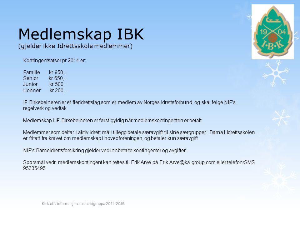 Medlemskap IBK (gjelder ikke Idrettsskole medlemmer)