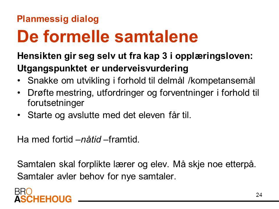 Planmessig dialog De formelle samtalene