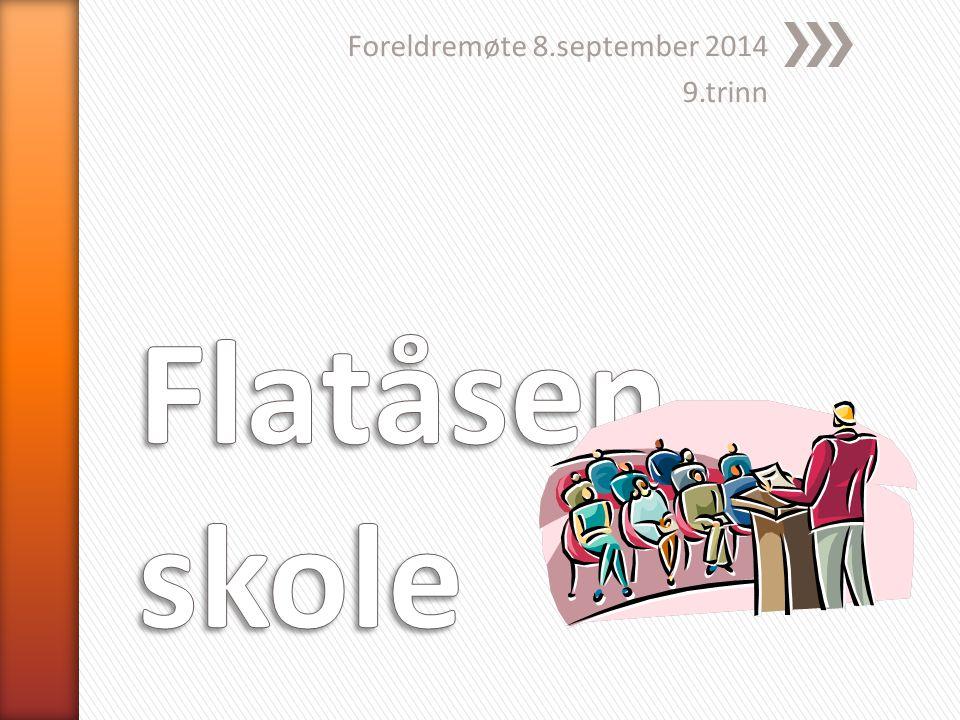 Foreldremøte 8.september 2014 9.trinn
