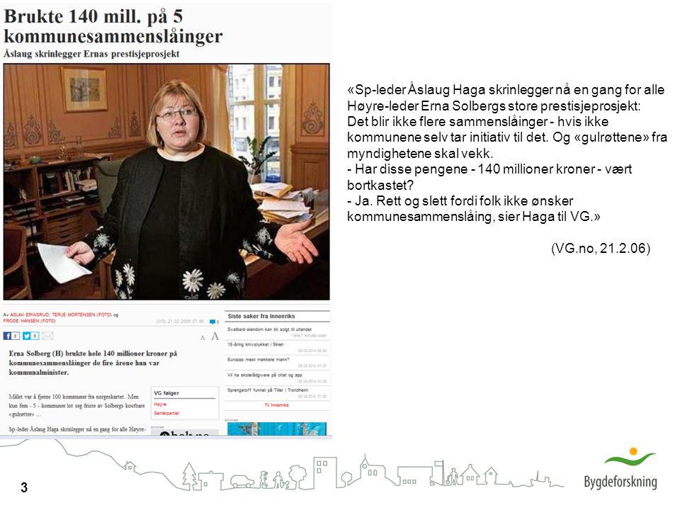 «Sp-leder Åslaug Haga skrinlegger nå en gang for alle Høyre-leder Erna Solbergs store prestisjeprosjekt: