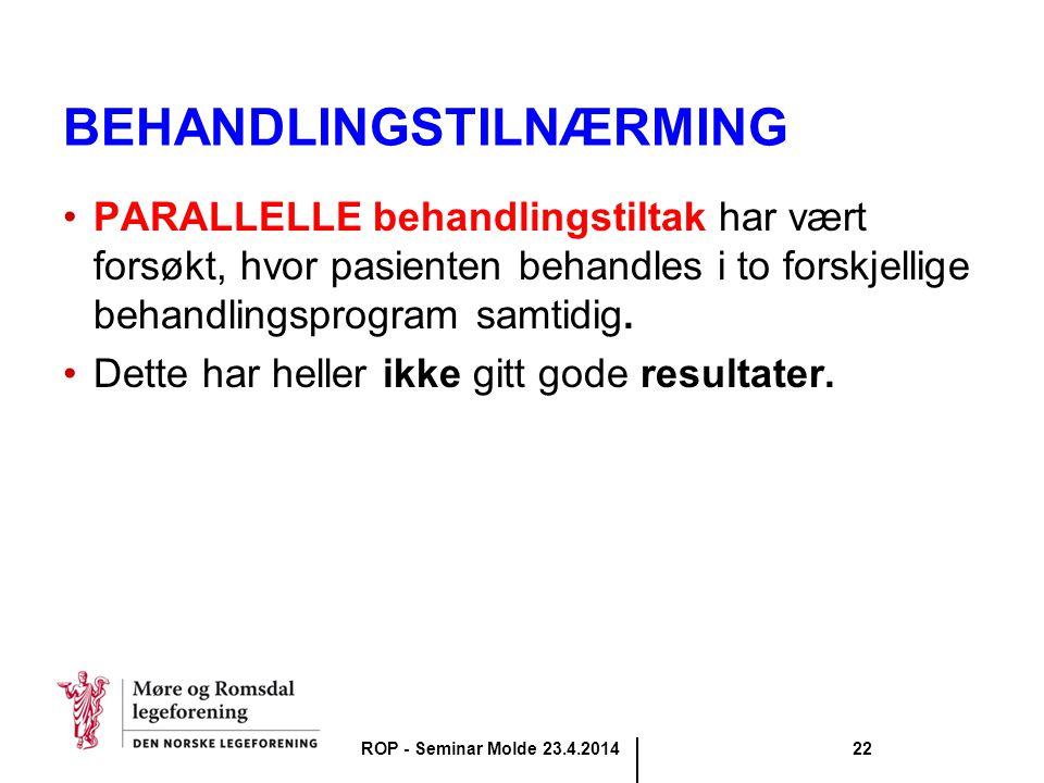 BEHANDLINGSTILNÆRMING