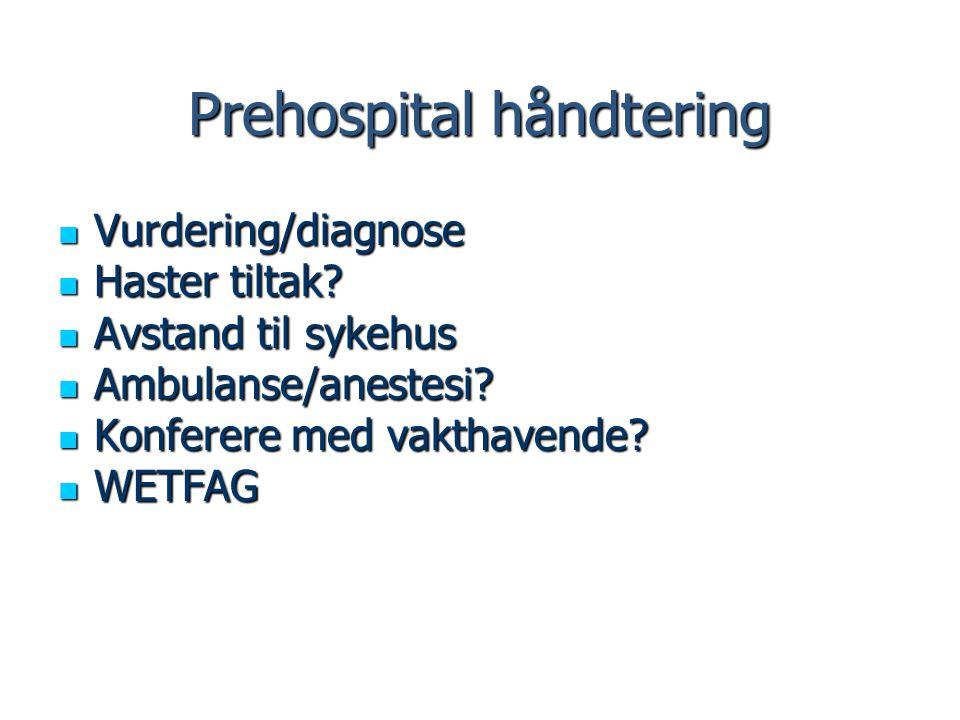 Prehospital håndtering