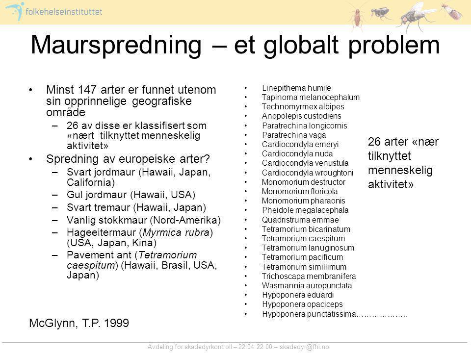 Maurspredning – et globalt problem