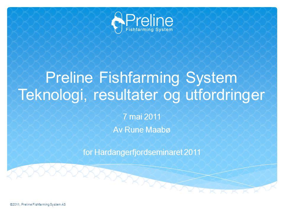 Preline Fishfarming System Teknologi, resultater og utfordringer