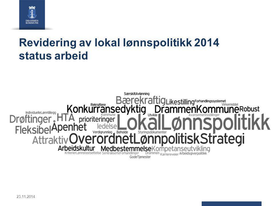 Revidering av lokal lønnspolitikk 2014 status arbeid