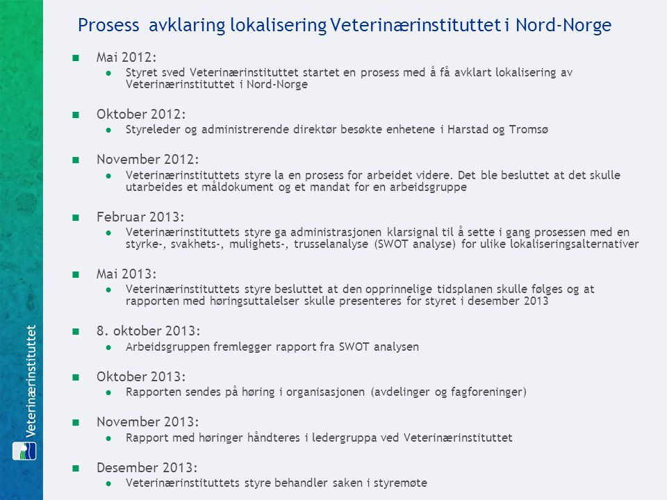 Prosess avklaring lokalisering Veterinærinstituttet i Nord-Norge