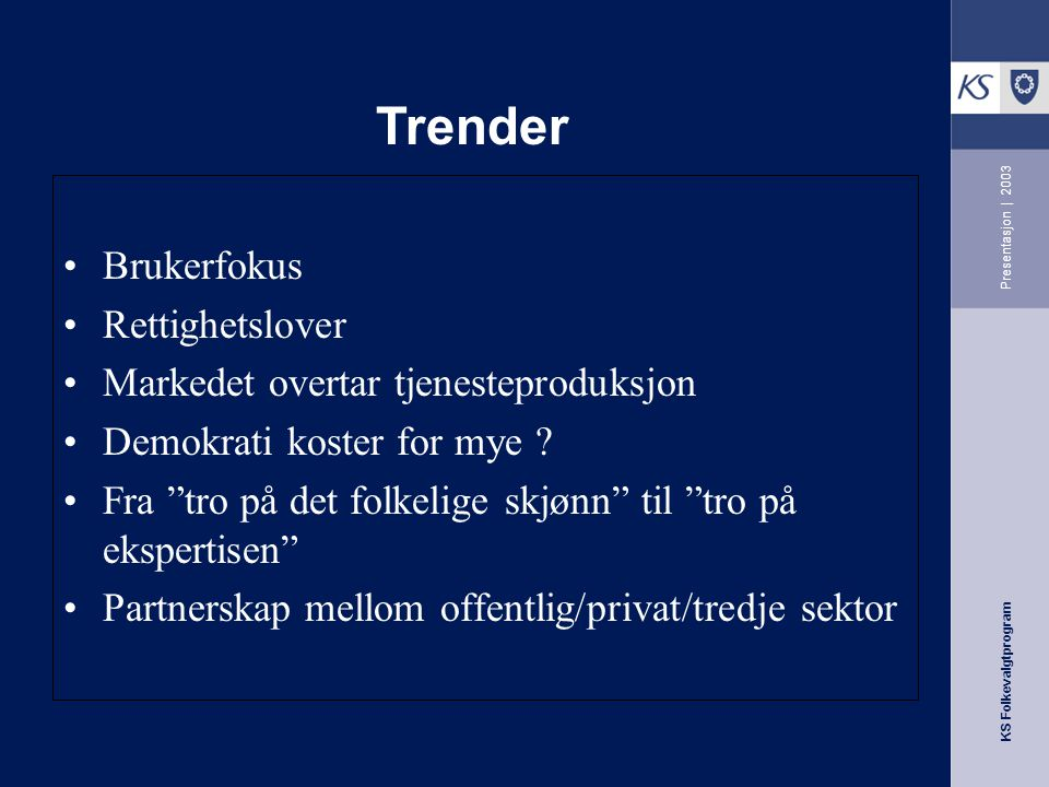 Trender Brukerfokus Rettighetslover