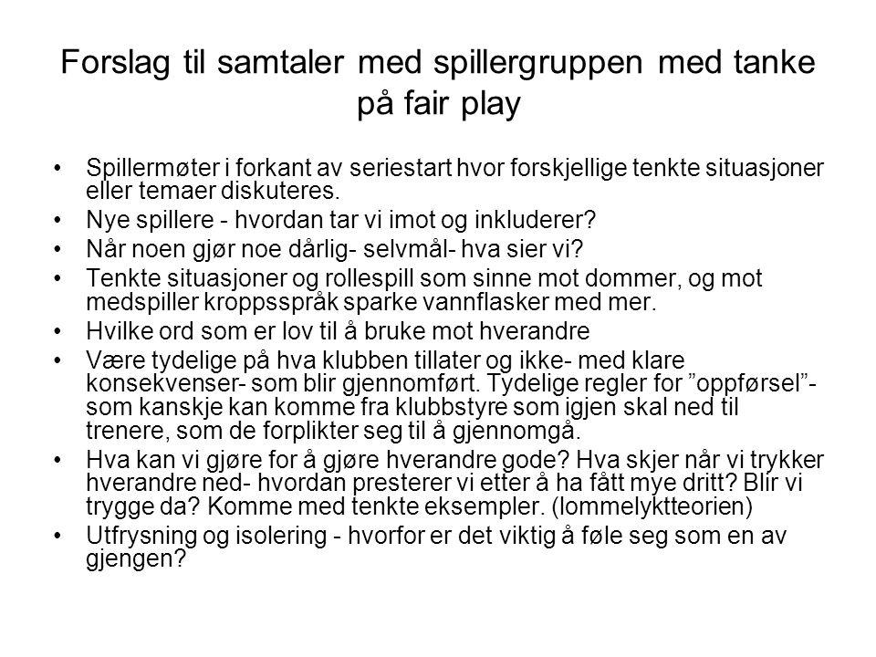 Forslag til samtaler med spillergruppen med tanke på fair play