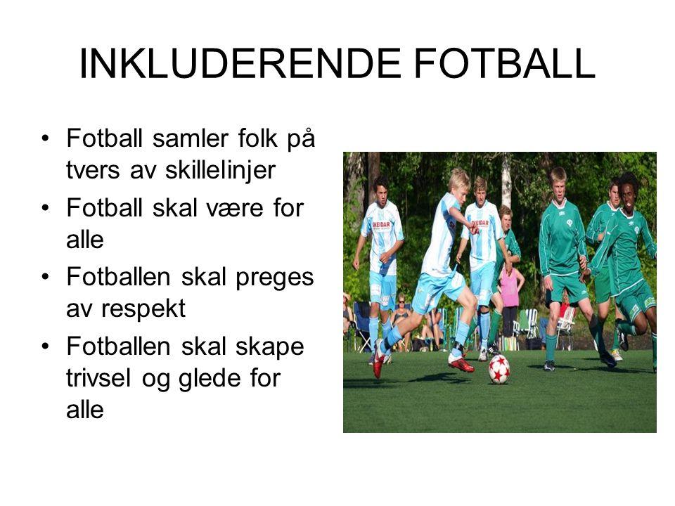 INKLUDERENDE FOTBALL Fotball samler folk på tvers av skillelinjer