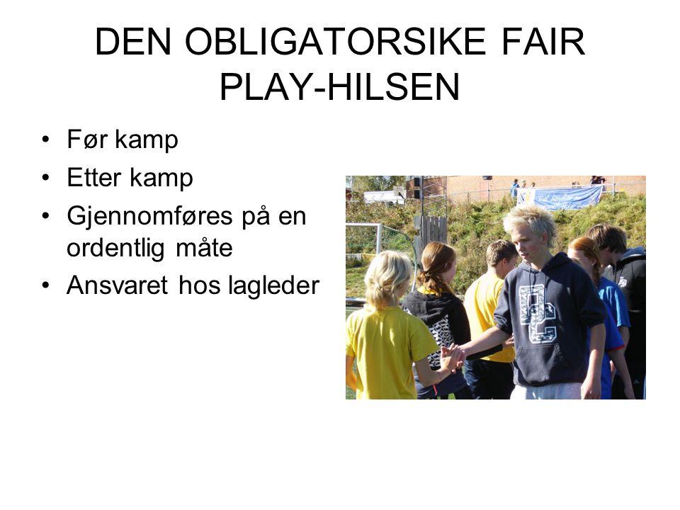 DEN OBLIGATORSIKE FAIR PLAY-HILSEN