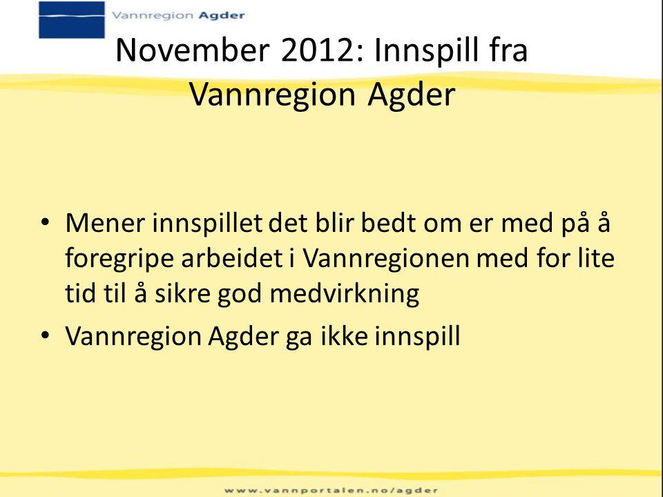 November 2012: Innspill fra Vannregion Agder