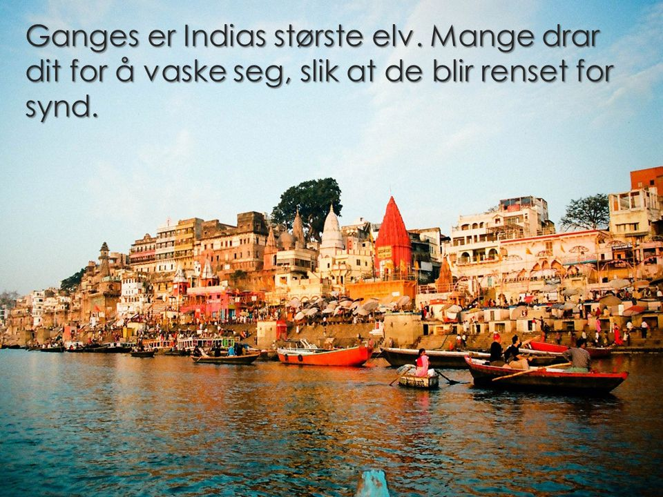 Ganges er Indias største elv