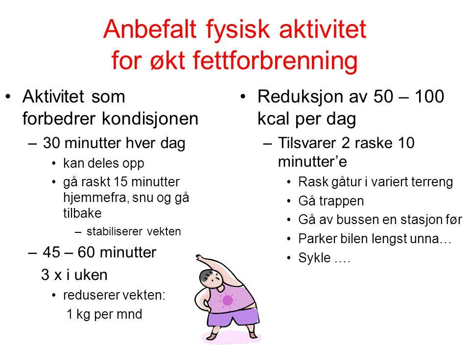 Anbefalt fysisk aktivitet for økt fettforbrenning
