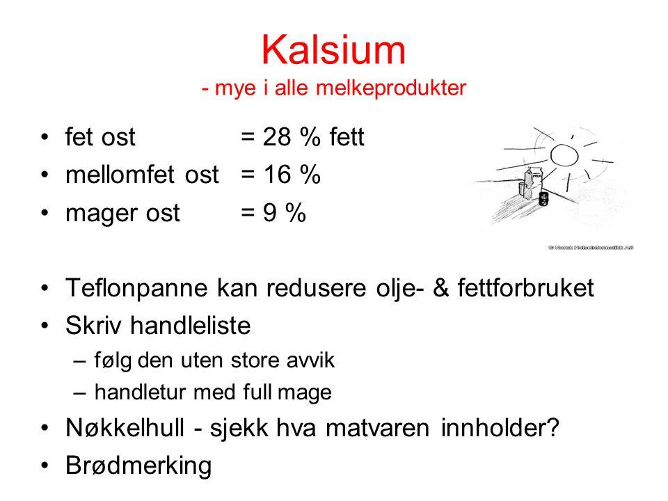 Kalsium - mye i alle melkeprodukter