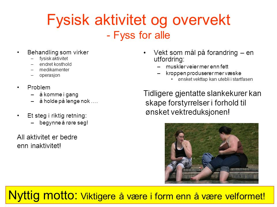 Fysisk aktivitet og overvekt - Fyss for alle