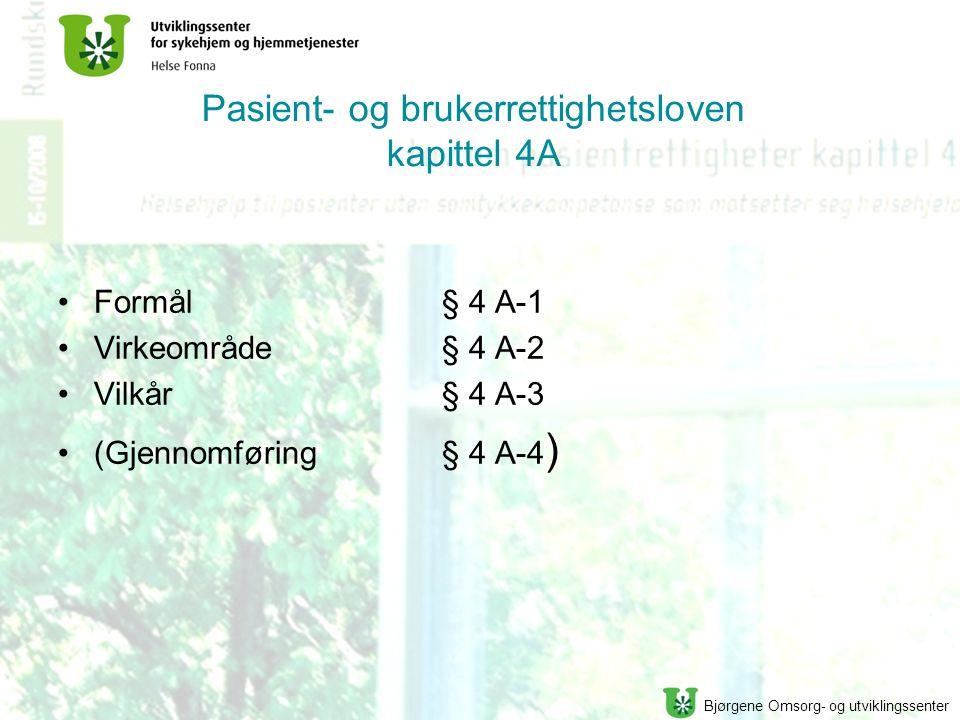 Pasient- og brukerrettighetsloven kapittel 4A