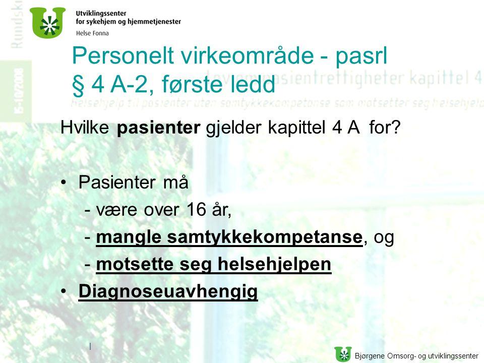 Personelt virkeområde - pasrl § 4 A-2, første ledd