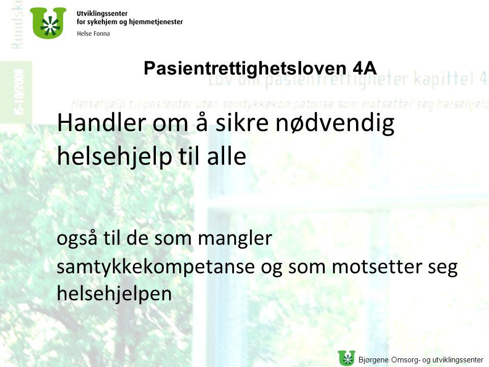 Pasientrettighetsloven 4A