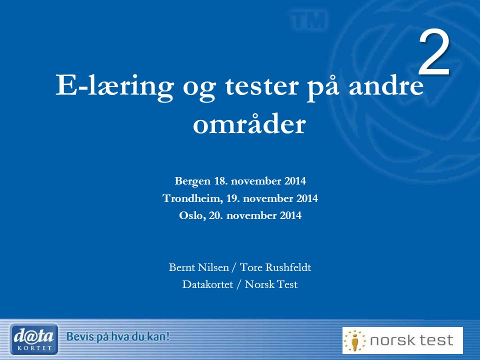 E-læring og tester på andre områder