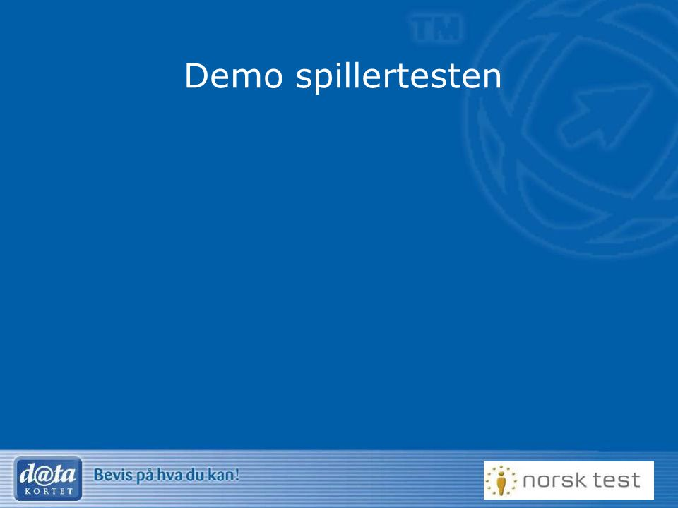 Demo spillertesten