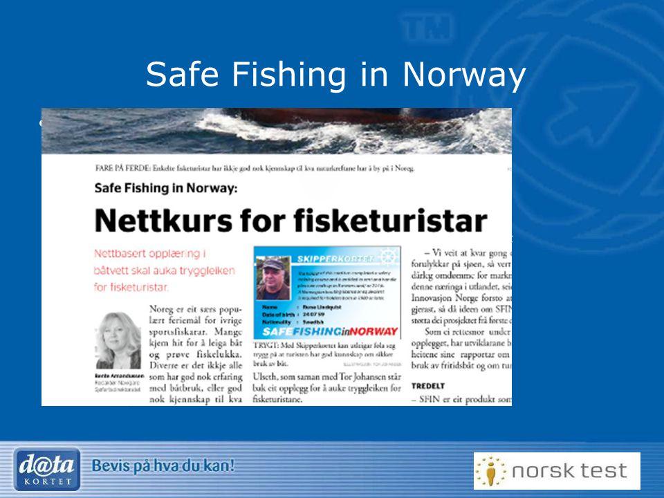 Safe Fishing in Norway Prosjekt for utenlandske fiskere – Safe Fishing in Norway. Ingen krav i dag til utenlandske fiskere.