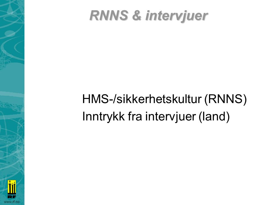 RNNS & intervjuer HMS-/sikkerhetskultur (RNNS)
