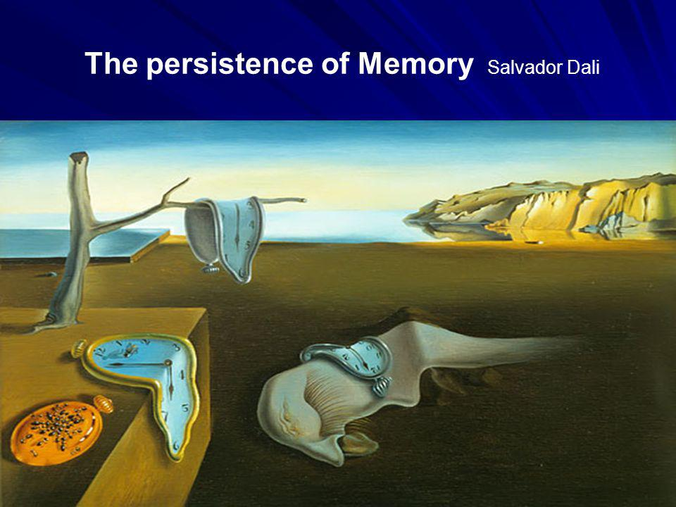 The persistence of Memory Salvador Dali