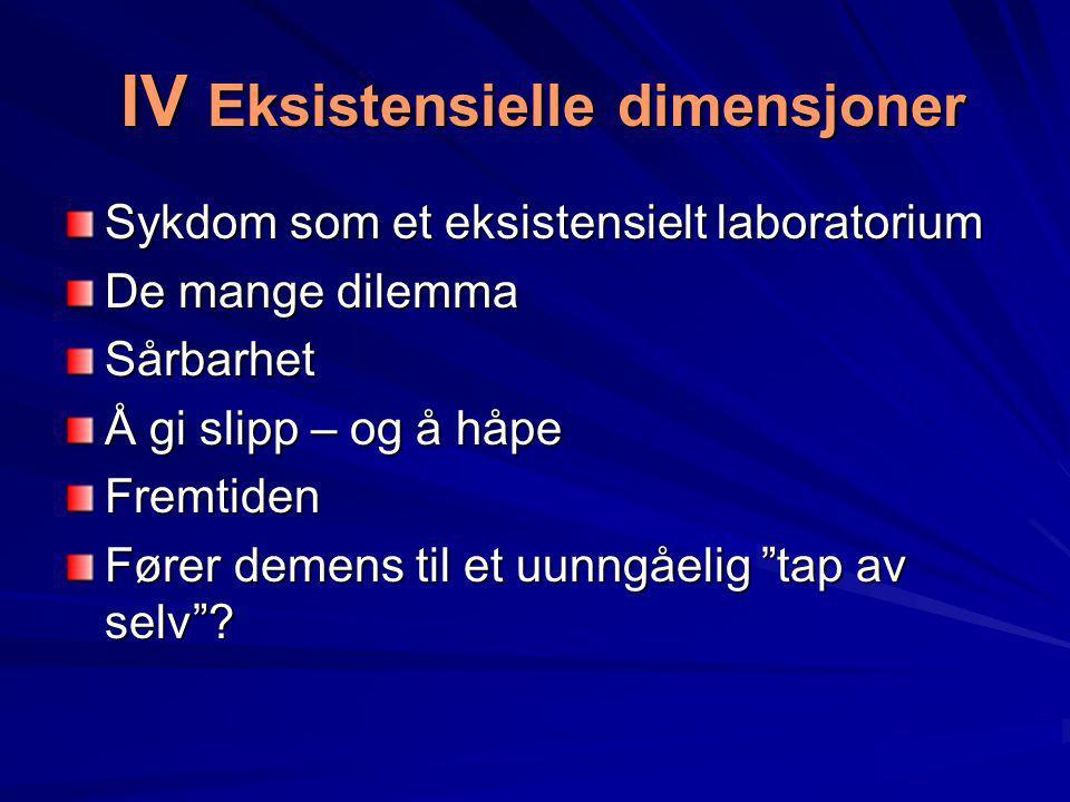 IV Eksistensielle dimensjoner