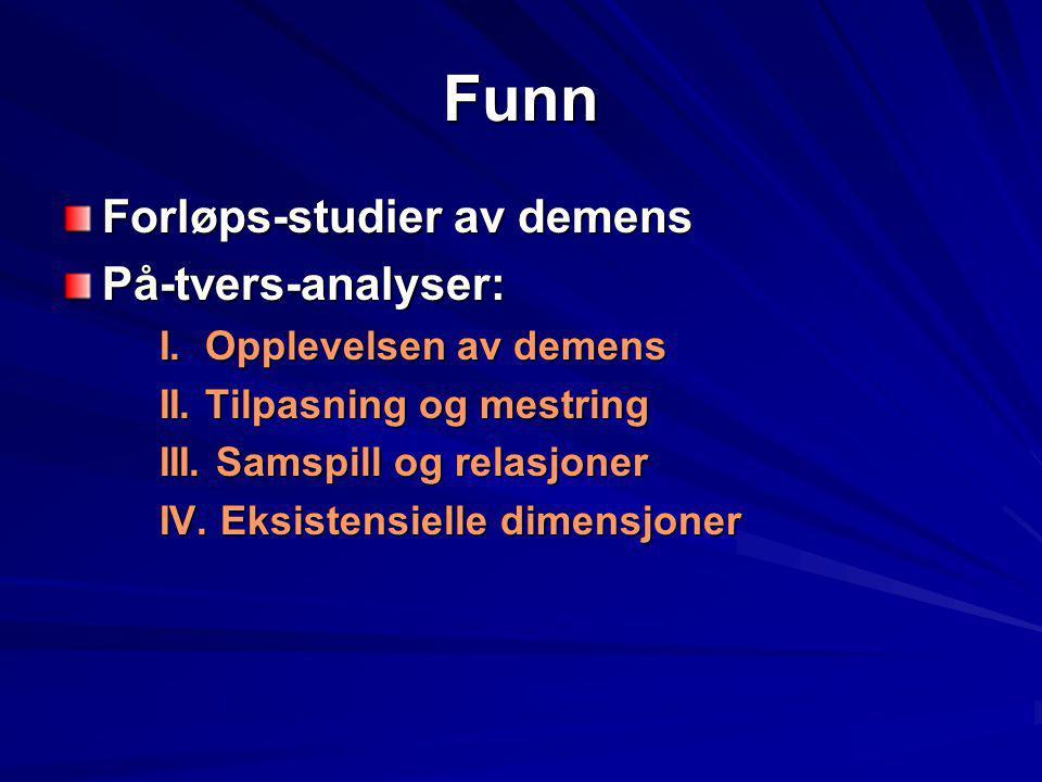 Funn Forløps-studier av demens På-tvers-analyser: