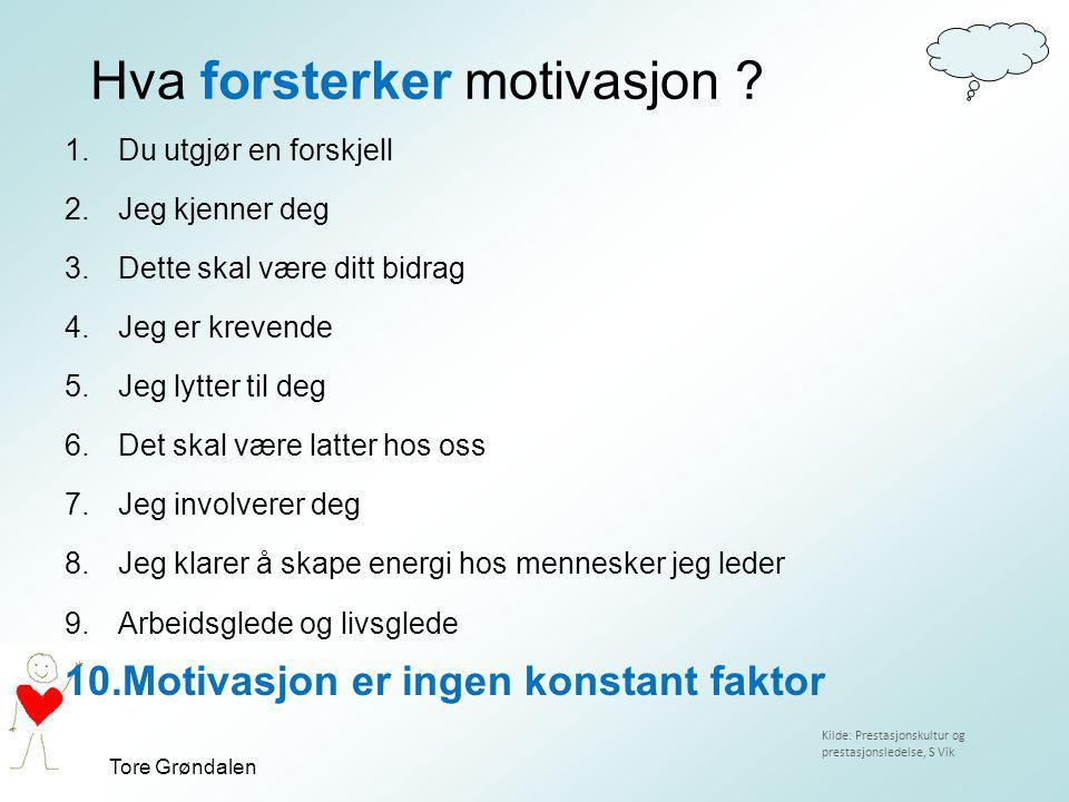 Hva forsterker motivasjon