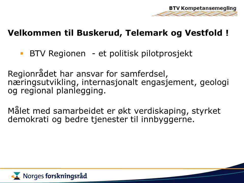 Velkommen til Buskerud, Telemark og Vestfold !