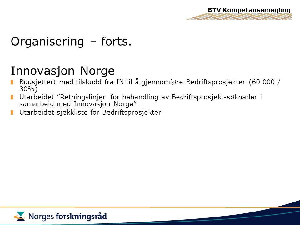 Organisering – forts. Innovasjon Norge
