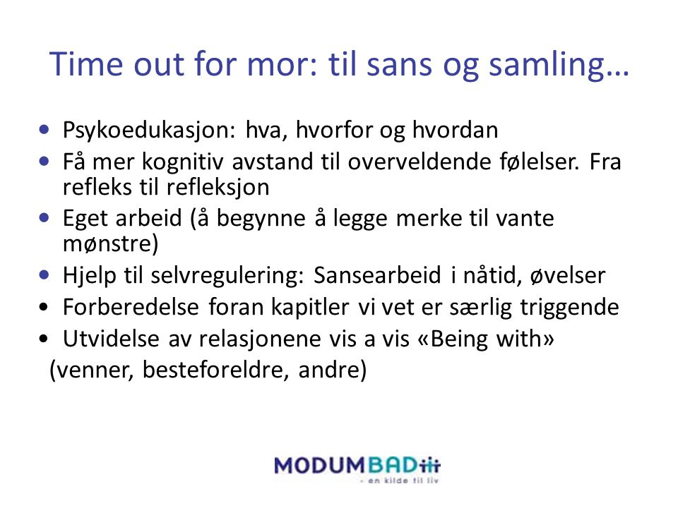 Time out for mor: til sans og samling…
