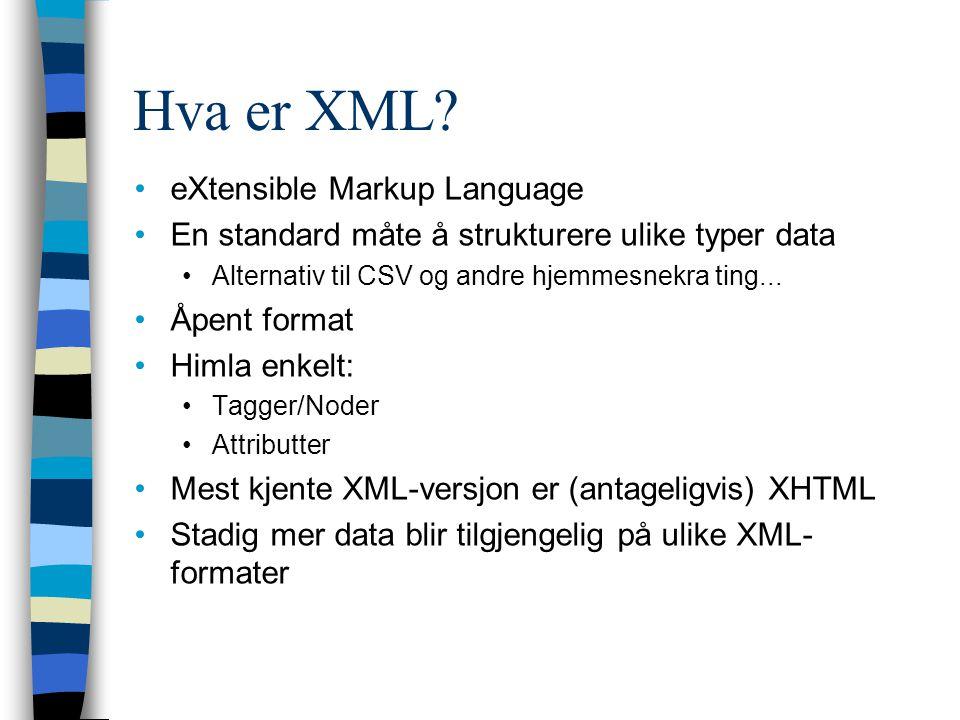 Hva er XML eXtensible Markup Language