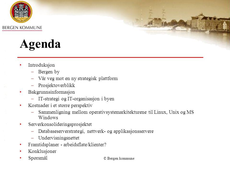 Agenda Introduksjon Bergen by Vår veg mot en ny strategisk plattform