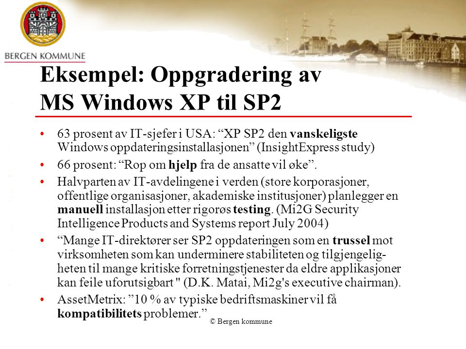 Eksempel: Oppgradering av MS Windows XP til SP2