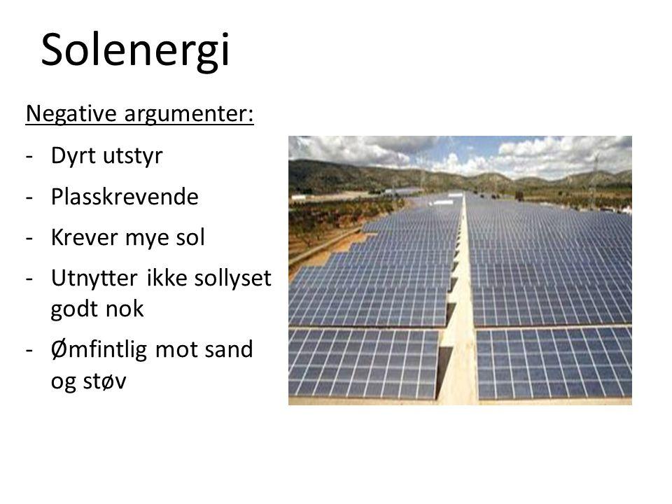 Solenergi Negative argumenter: Dyrt utstyr Plasskrevende