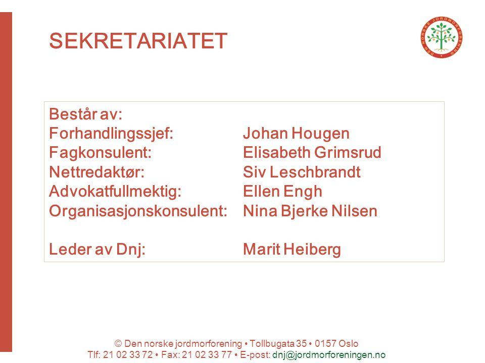 SEKRETARIATET Består av: Forhandlingssjef: Johan Hougen