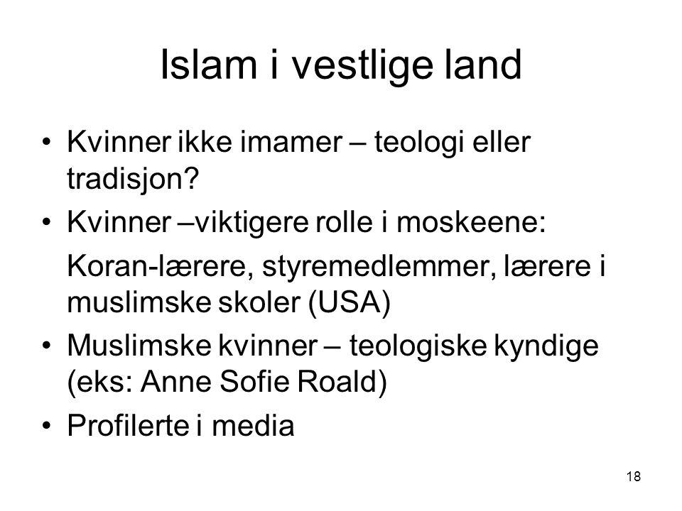Islam i vestlige land Kvinner ikke imamer – teologi eller tradisjon