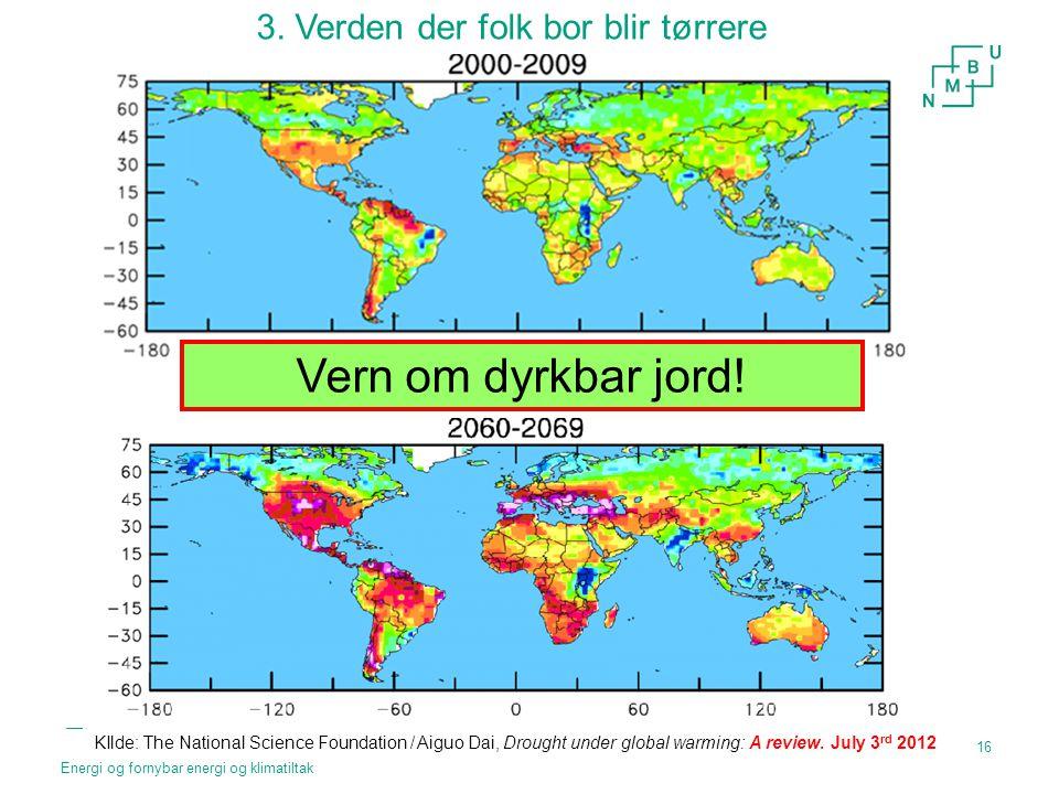 3. Verden der folk bor blir tørrere