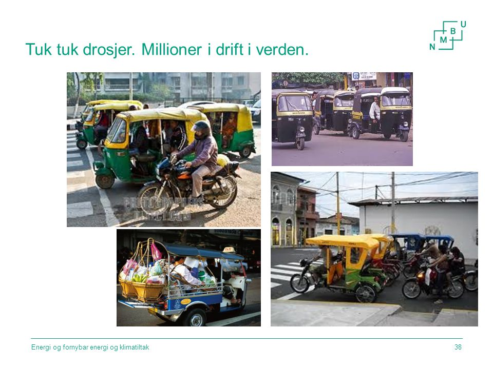 Tuk tuk drosjer. Millioner i drift i verden.