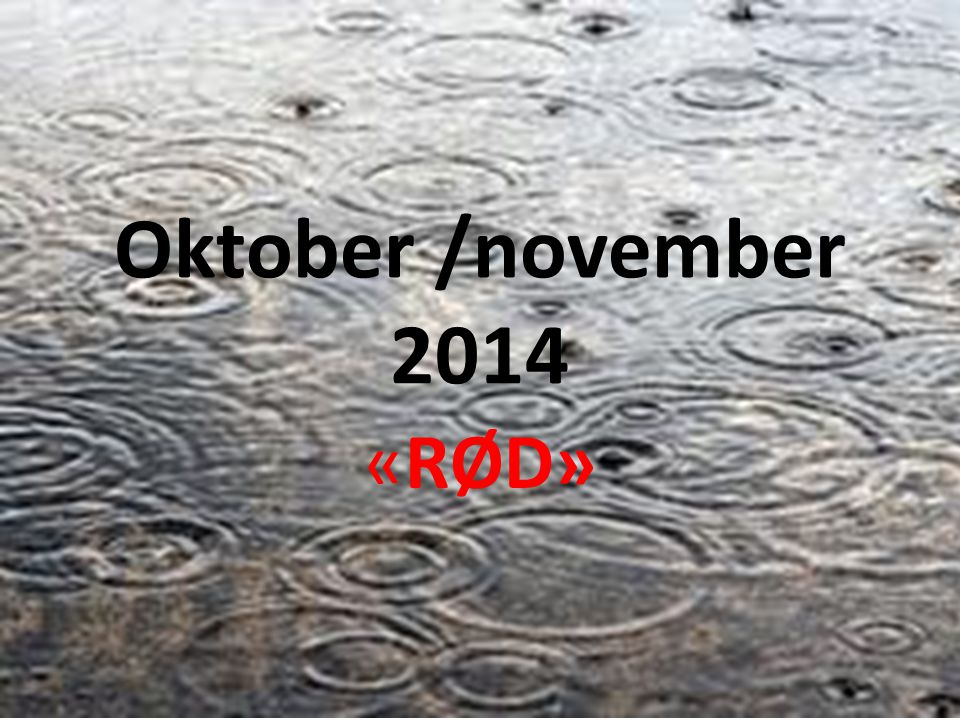 Oktober /november 2014 «RØD»