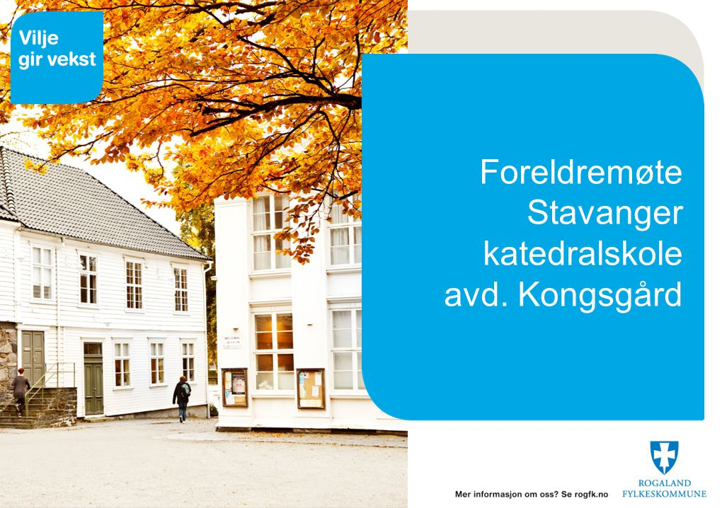 Foreldremøte Stavanger katedralskole avd. Kongsgård
