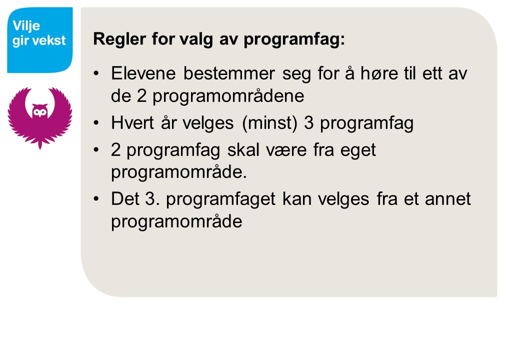 Regler for valg av programfag:
