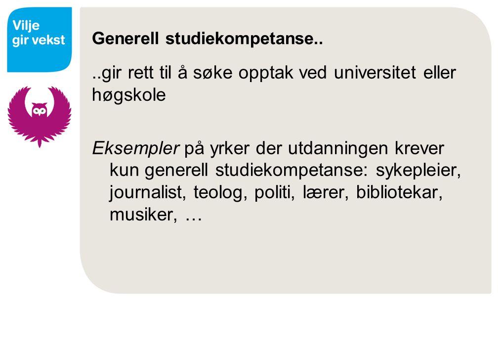 Generell studiekompetanse..
