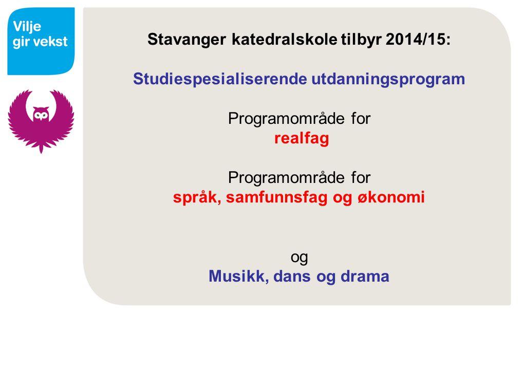 Stavanger katedralskole tilbyr 2014/15: