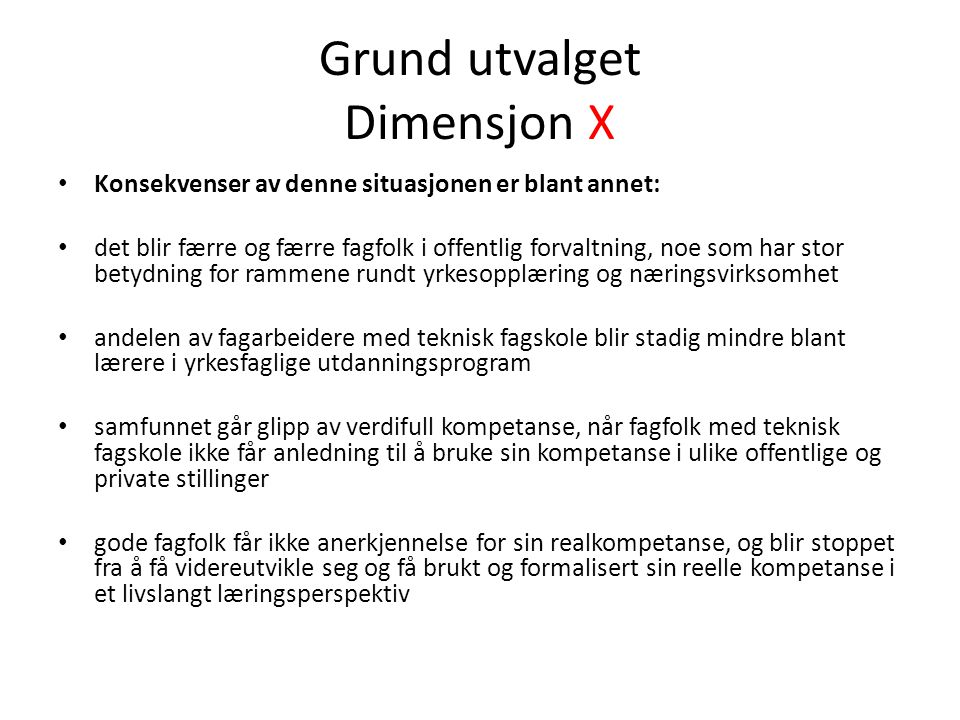 Grund utvalget Dimensjon X