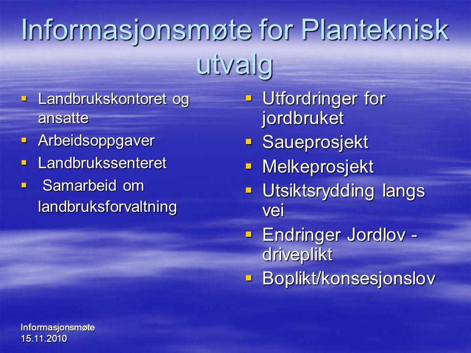 Informasjonsmøte for Planteknisk utvalg