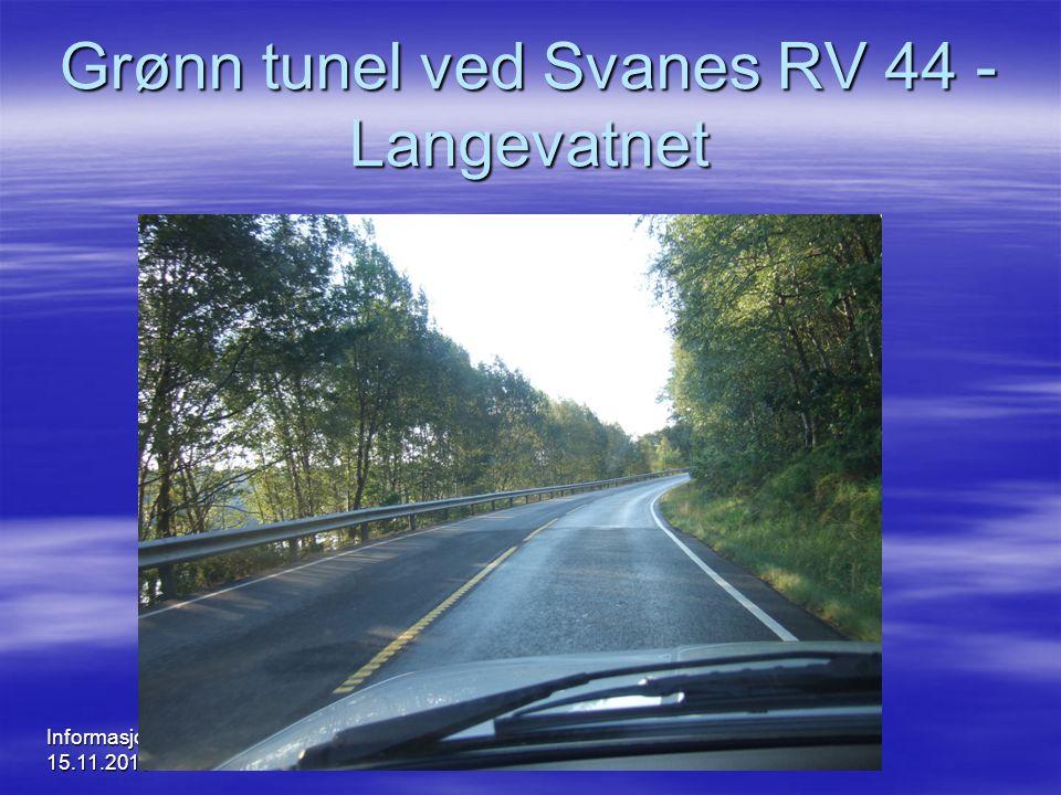Grønn tunel ved Svanes RV 44 - Langevatnet